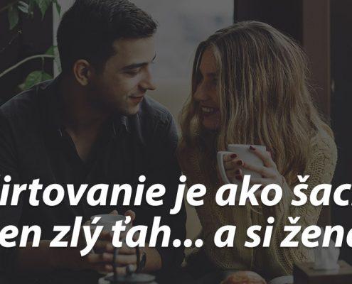Flirtovanie je ako šach...